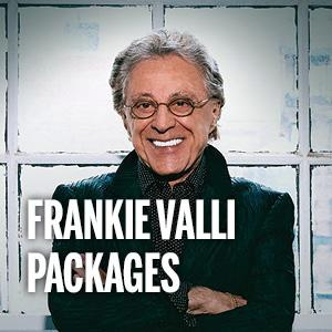Frankie Valli & The Four Seasons Packages